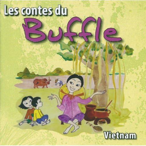 Les contes du Buffle (Vietnam)