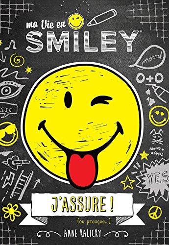 Ma vie en Smiley - J'assure ! (ou presque...) (2)