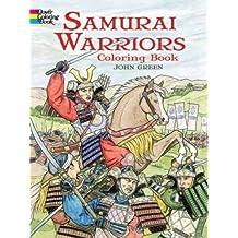Samurai Warriors: Coloring Book (Dover Coloring Books)