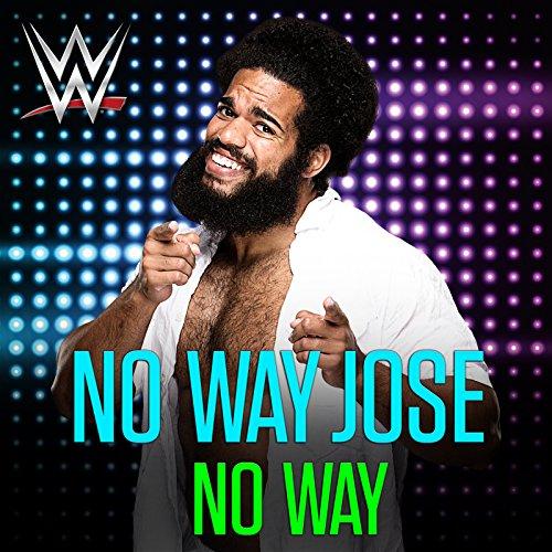No Way (No Way Jose) (Wwe Theme Music)