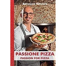Passione Pizza Passion for pizza (Passioni)