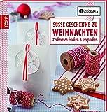 : Die kreative Manufaktur - Süße Geschenke zu Weihnachten: Leckereien backen & verpacken