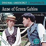Anne of Green Gables: Anne auf Green Gables. Die englische Originalfassung ungekürzt (ORIGINAL + UNGEKÜRZT)