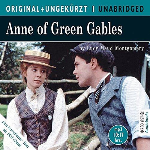 Anne of Green Gables: Anne auf Green Gables. Die englische Originalfassung ungekürzt (ORIGINAL + UNGEKÜRZT) - Bücher Kinder Für Cd Auf