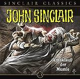 Amoklauf der Mumie - John Sinclair Classics 13