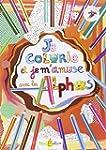 Je colorie et je m'amuse avec les Alphas