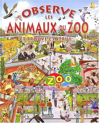Observe les animaux du zoo : Et trouve l'intrus.