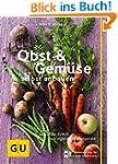 Obst & Gemüse selbst anbauen: Schritt...