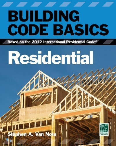 Building Code Basics, Residential: Based on the 2012 International Residential Code (International Code Council Series) by International Code Council (2012-05-25)
