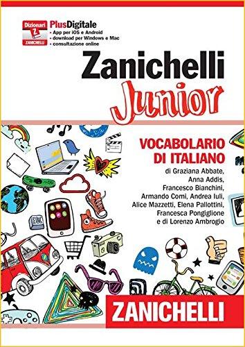 Zanichelli Junior. Vocabolario di italiano. Con aggiornamento online: 1