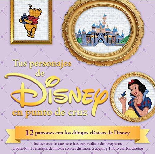 Kit Tus personajes de Disney en punto de cruz: 12 patrones con los dibujos clásicos de Disney (Kits Cúpula) por John Lohman