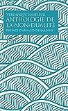 Anthologie de la non-dualité