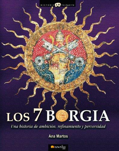 Descargar Libro Los 7 Borgia de Ana Martos Rubio