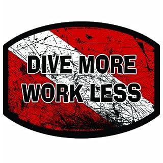 Aufkleber / Autoaufkleber / Sticker / Decal Aquatic Addiction DIVE MORE WORK LESS Scuba Dive Decal Sticker