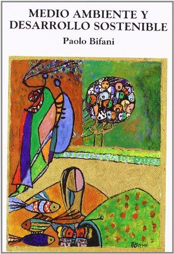 Descargar Libro Medio ambiente y desarrollo sostenible de Paolo Bifani