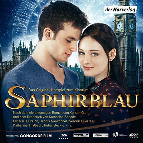 Buchseite und Rezensionen zu 'Saphirblau (Liebe geht durch alle Zeiten 2): Filmhörspiel' von Kerstin Gier