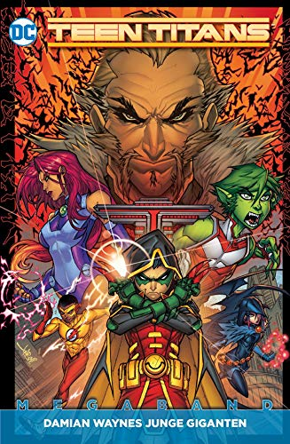 Teen Titans Megaband: Bd. 1 (2. Serie): Damian Waynes Junge ()