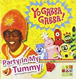 Party in My Tummy by Yo Gabba Gabba! (2010-05-11)
