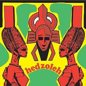 Hedzoleh Soundz - Hedzoleh Soundz