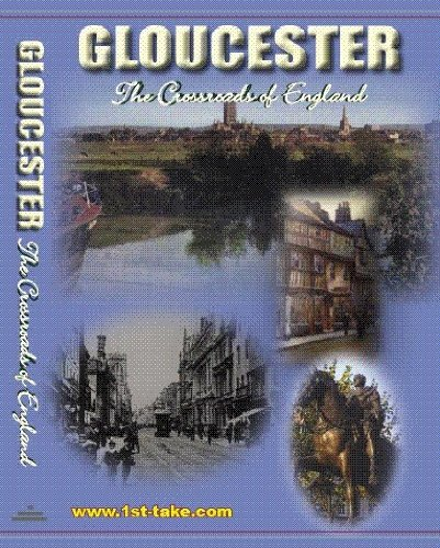 Gloucester: The Crossroads Of England DVD
