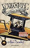 Flavia de Luce 6 - Tote Vögel singen nicht: Roman von Alan Bradley