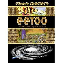 Eetoo: a Historical Space Opera
