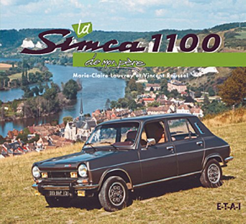 La Simca 1100 de mon pre