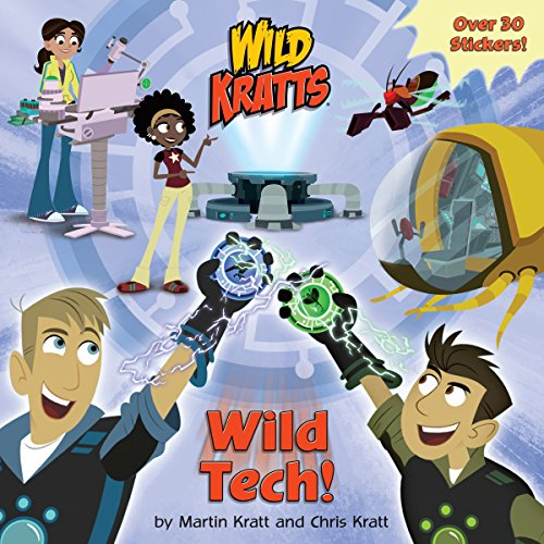 Wild Tech! (Wild Kratts) (Picturebackr) por Chris Kratt