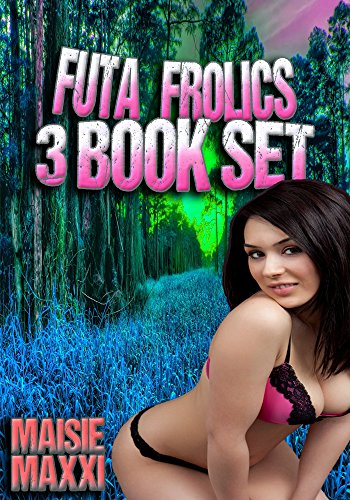 futa-frolics-3-book-box-set-futagirl-erotica-english-edition