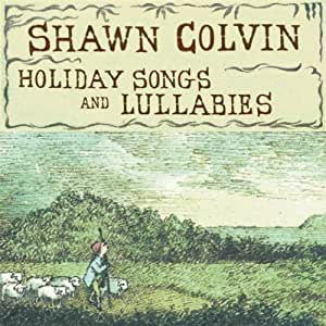 Holiday Songs & Lullabyes