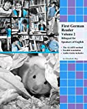 First German Reader (Volume 2) bilingual for speakers of English (Graded German Readers) (English Edition)