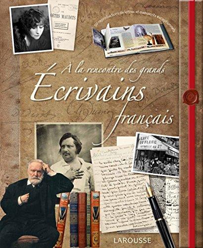 A la rencontre des grands écrivains français par Jérôme Picon