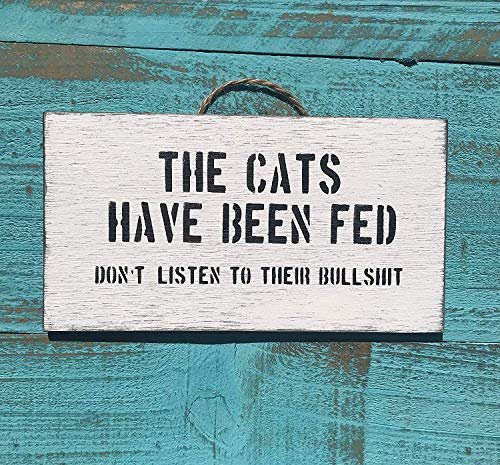 Monsety The Cats Have Been Fed Cat Sign Cat Lover Gift Cat Furniture Grumpy Cat Cheshire Cat Humor Cat Lovers Cat Sign for Cat Lovers Cat Cat Cat Cat Cat Cat Cat Cat Lovers Cat Cat Cat Cat Cat Cat