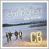 Songtexte von Cat Ballou - Mir Jetz He!