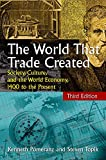 Image de The World That Trade Created: Society, Culture and the World Economy, 1400 to the Present