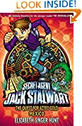 #8: Jack Stalwart: The Quest for Aztec Gold: Mexico: Book 10