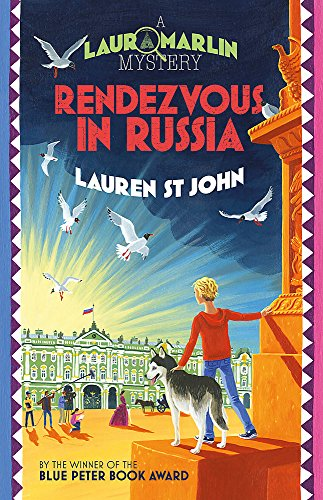 Rendezvous in Russia: Book 4 (Laura Marlin Mysteries, Band 4)