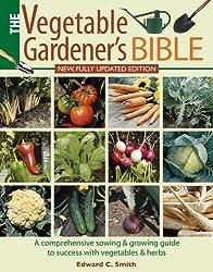 Vegetable Gardener's Bible