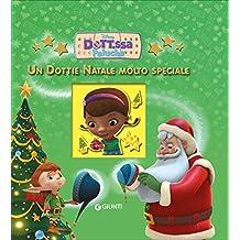 Un Dottie Natale molto speciale. Dott.ssa Peluche (Magie Disney)