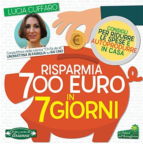 Zoom IMG-2 risparmia 700 euro in 7