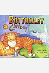 Bottomley Cattery Paperback
