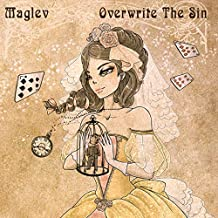Overwrite the Sin by Maglev (2016-03-15)
