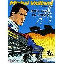 Michel Vaillant, Tome 69 : Hors-piste en enfer