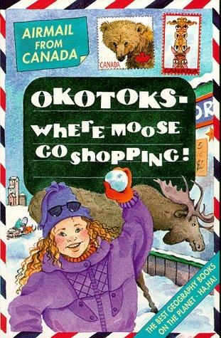 canada-okotoks-where-moose-go-shopping-airmail-from