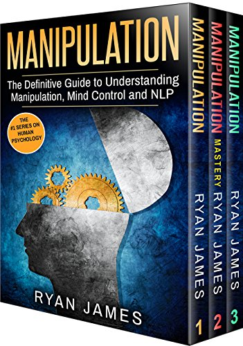 Descargar PDF Manipulation: 3 Manuscripts - Manipulation Definitive Guide, Manipulation Mastery, Manipulation Complete Step by Step Guide (Manipulation Series Book 4)