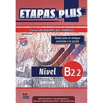 Etapas plus Nivel B2.2 : Libro del alumno, Proyectos, Textos y Compentencias (1CD audio)