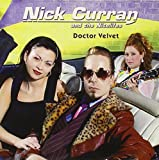 Songtexte von Nick Curran and The Nitelifes - Doctor Velvet