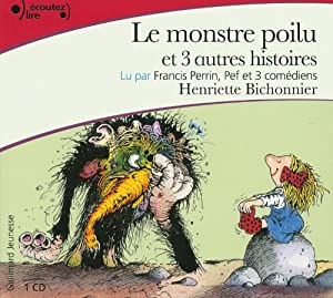"""Afficher """"Le monstre poilu et 3 autres histoires"""""""