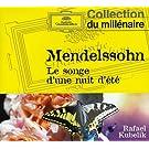 Mendelssohn : Le Songe d'une nuit d'�t� - Weber : Ouvertures d'Ob�ron et du Freisch�tz