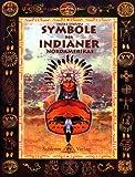 Symbole der Indianer - Heike Owusu